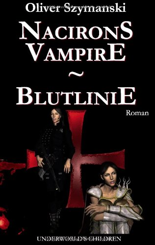 Nacirons Vampire - Blutlinie 9783837011845