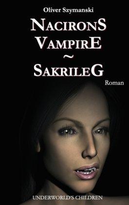 Nacirons Vampire - Sakrileg 9783833469107
