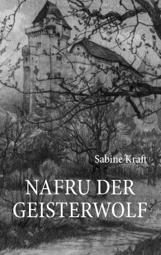 Nafru Der Geisterwolf 9783839157138