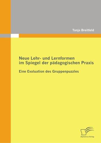Neue Lehr- Und Lernformen Im Spiegel Der P Dagogischen Praxis 9783836679398