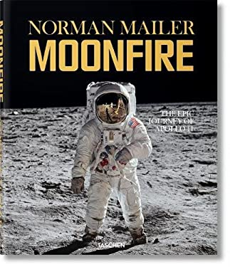 Norman Mailer: Moonfire: The Epic Journey of Apollo 11 9783836520775