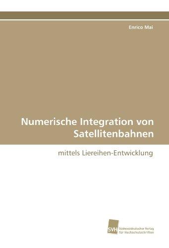 Numerische Integration Von Satellitenbahnen 9783838125275
