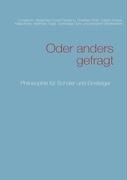 Oder Anders Gefragt