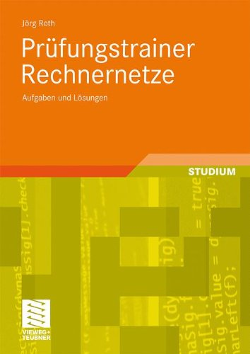 PR Fungstrainer Rechnernetze: Aufgaben Und L Sungen 9783834809254