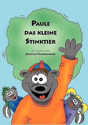 Paule Das Kleine Stinktier 9783837007800