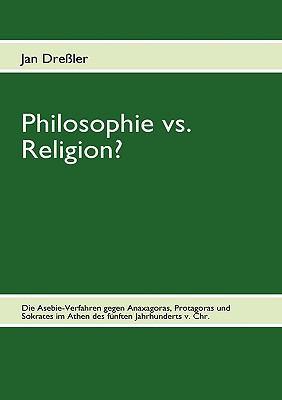 Philosophie vs. Religion?