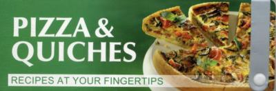 Pizza & Quiches: Recipes at Your Fingertips 9783833162060