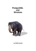 PostgreSQL Und Windows 9783837046342