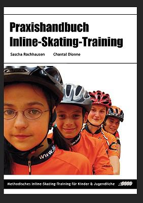 Praxishandbuch Inline-Skating-Training 9783837006667