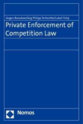 Private Enforcement of Competition Law 9783832956516