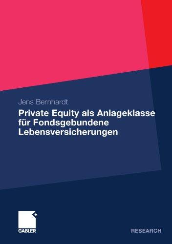 Private Equity ALS Anlageklasse Fur Fondsgebundene Lebensversicherungen (2010) 9783834921734