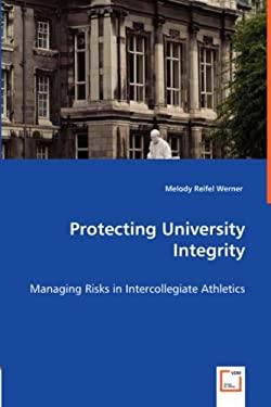 Protecting University Integrity 9783836495608