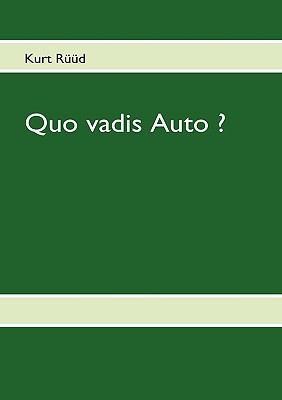 Quo Vadis Auto ?