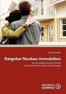 Ratgeber Neubau-Immobilien 9783839155523