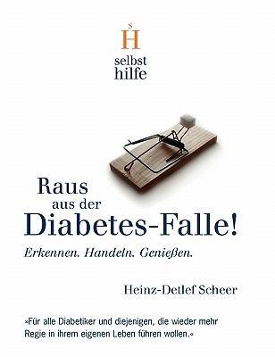 Raus Aus Der Diabetes-Falle! 9783833436796