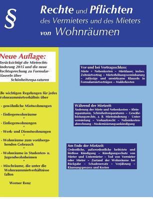 Rechte Und Pflichten Des Vermieters Und Des Mieters Von Wohnrumen 9783833499296