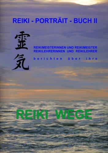Reiki-Portrt-Buch II 9783837008968