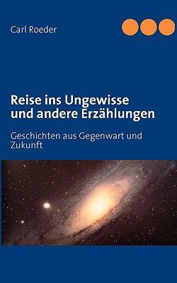 Reise Ins Ungewisse 9783837006377