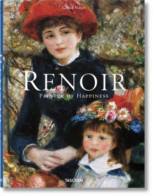 Renoir: Painter of Happiness 9783836519038