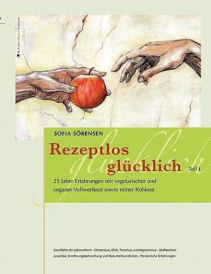 Rezeptlos Glucklich 9783839167731