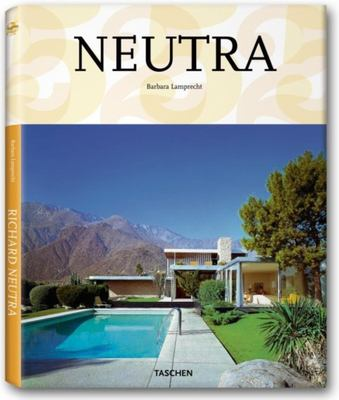 Richard Neutra: 1892-1970; Survival Through Design 9783836513265