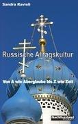Russische Alltagskultur 9783837046786