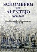 Schomberg Im Alentejo 1660 - 1668 9783837064629