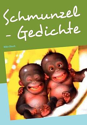 Schmunzel - Gedichte 9783837090529