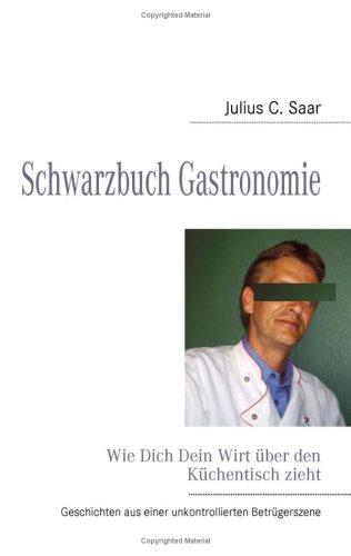 Schwarzbuch Gastronomie 9783837058031