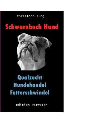 Schwarzbuch Hund 9783837030631