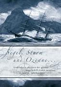Segel, Sturm Und Ozeane ...