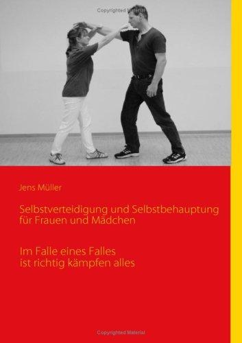 Selbstverteidigung Und Selbstbehauptung Fr Frauen Und Mdchen 9783837045369