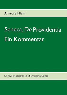 Seneca, de Providentia. Ein Kommentar 9783831147472