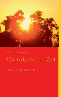 Sex in Der Neuen Zeit 9783839152379