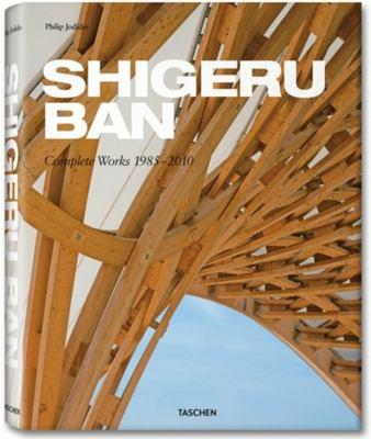 Shigeru Ban: Complete Works 1985-2010 9783836507356