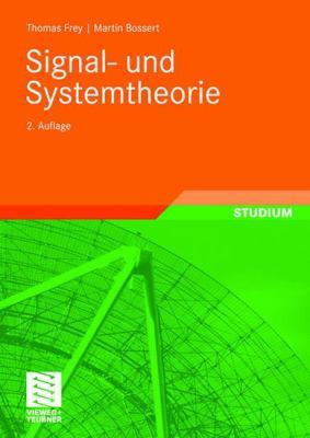 Signal- Und Systemtheorie 9783835102491