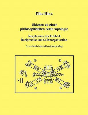 Skizzen Zu Einer Philosophischen Anthropologie 9783833442506