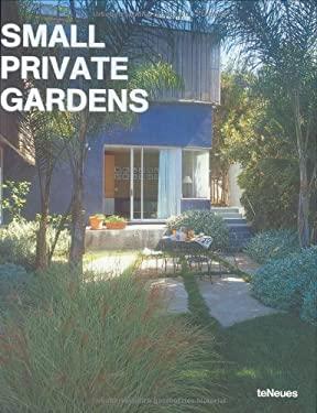 Small Private Gardens 9783832790752