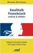 SmallTalk Franzsisch - Einfach Und Effektiv 9783837017793