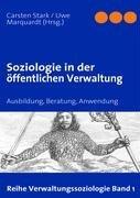 Soziologie in Der Ffentlichen Verwaltung 9783837019230