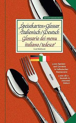 Speisekarten-Glossar Italienisch/Deutsch / Glossario Dei Menu. Italiano/Tedesco