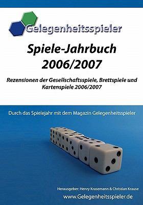 Spiele-Jahrbuch Gelegenheitsspieler 2006/2007 9783833494611