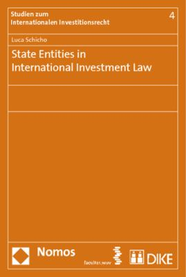 State Entities in International Investment Law 9783832965167