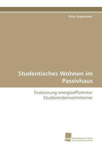 Studentisches Wohnen Im Passivhaus 9783838125299