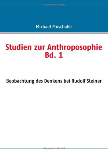 Studien Zur Anthroposophie Bd. 1