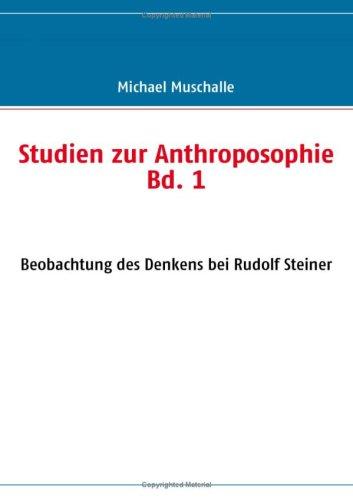 Studien Zur Anthroposophie Bd. 1