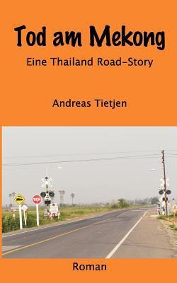 Tod Am Mekong 9783833441912