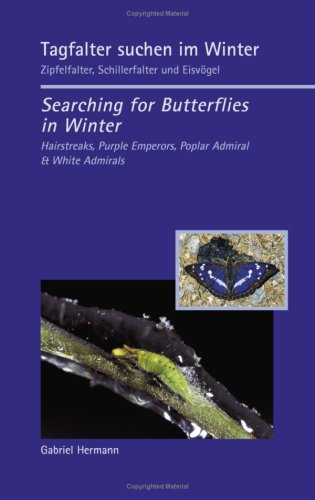 Tagfalter Suchen Im Winter / Searching for Butterflies in Winter 9783833496431