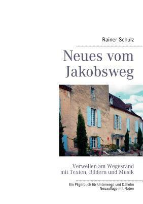 Neues Vom Jakobsweg 9783833492457