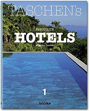 Taschen's Favourite Hotels 9783836519700
